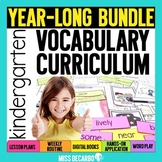 Kindergarten Vocabulary Curriculum YEAR-LONG BUNDLE