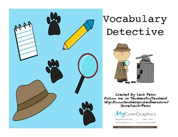 Vocabulary Detective for Antonyms/Synonyms, Homophones and Homographs