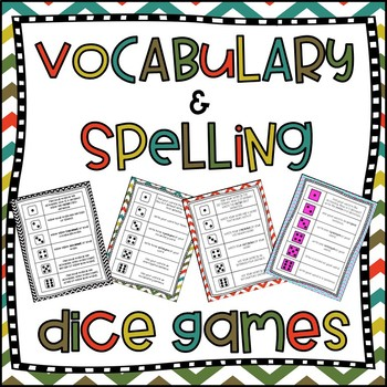 Vocabulary and Spelling Dice Games (use with any word list!)