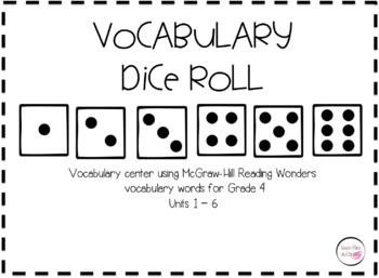 Vocabulary Dice Roll Activity - McGraw Hill Wonders Grade 4