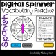 Vocabulary Digital Spinner (English and Spanish Versions)