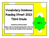 Vocabulary Dominoes - Reading Street 2013 - 3rd Grade - Unit 1