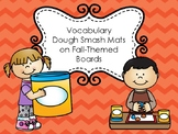 Vocabulary Dough Smash Mats- Fall Themed Backgrounds