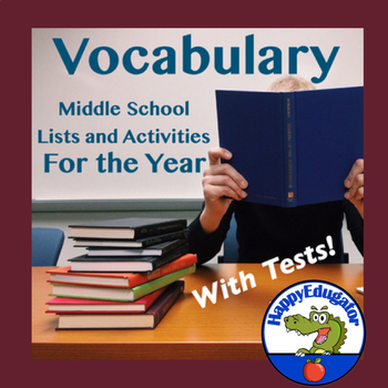 Vocabulary Lists, Activities and Tests for the Year