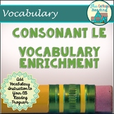 Vocabulary Enrichment: Challenging Consonant le Syllable Words