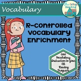 Vocabulary Enrichment: Challenging R-controlled Syllable Words