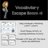 Vocabulary Escape Room- Vocabulary Workshop Level F, Lesson 1