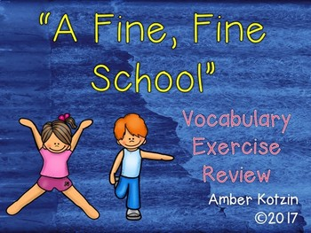 Vocabulary Exercise Review: A Fine Fine School Journeys 3rd Grade