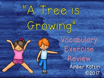 Vocabulary Exercise Review: A Tree is Growing Journeys 3rd Grade