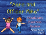 Vocabulary Exercise Review: Aero and Officer Mike Journeys 3rd Grade
