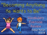 Vocabulary Exercise Review: Becoming Anything He Wants to Be Journeys 3rd Grade