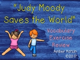Vocabulary Exercise Review: Judy Moody Saves the World Journeys 3rd Grade