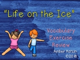 Vocabulary Exercise Review: Life on the Ice Journeys 3rd Grade