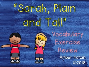 Vocabulary Exercise Review: Sarah, Plain and Tall Journeys 3rd Grade