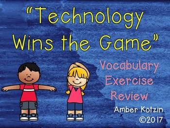 Vocabulary Exercise Review: Technology Wins the Game Journeys 3rd Grade