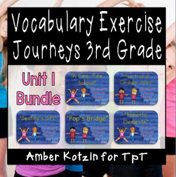 Vocabulary Exercise Review: Unit 1 Journeys 3rd Grade BUNDLE