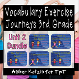 Vocabulary Exercise Review: Unit 2 Journeys 3rd Grade BUNDLE