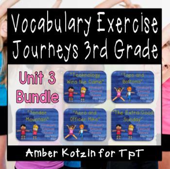 Vocabulary Exercise Review: Unit 3 Journeys 3rd Grade BUNDLE