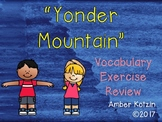 Vocabulary Exercise Review: Yonder Mountain Journeys 3rd Grade