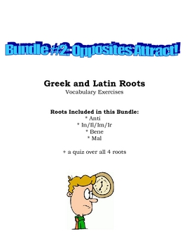 Vocabulary Exercises: Greek and Latin Roots - Opposites Attract!