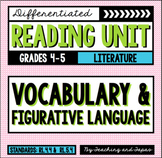 Vocabulary & Figurative Language (RL.4.4 and RL.5.4)
