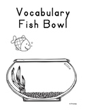 Vocabulary Fish Bowl