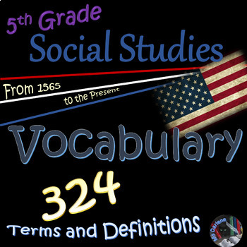 Vocabulary Flash Cards~STAAR~Terms and Definitions~1565-Present~Social Studies