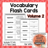Vocabulary Flash Cards for Greek and Latin Roots VOLUME 2