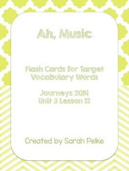 Vocabulary Flash Cards for Journey's Ah, Music