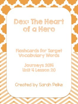 Vocabulary Flash Cards for Journey's Dex, The Heart of a Hero