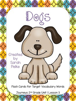 Vocabulary Flash Cards for Journey's Dogs