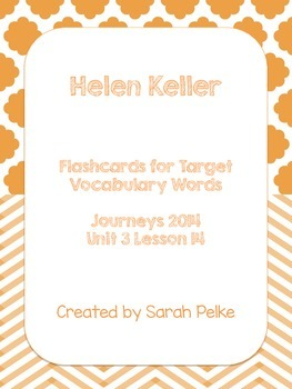 Vocabulary Flash Cards for Journey's Helen Keller