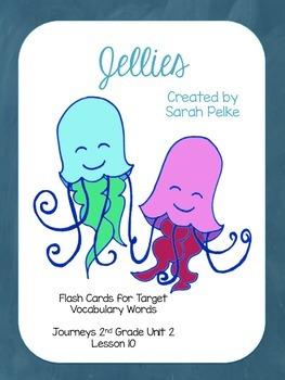 Vocabulary Flash Cards for Journey's Jellies