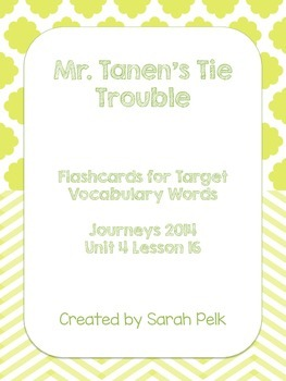 Vocabulary Flash Cards for Journey's Mr. Tanen's Tie Trouble