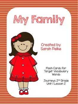 Vocabulary Flash Cards for Journey's My Family