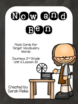 Vocabulary Flash Cards for Journey's Now and Ben