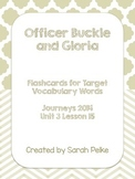 Vocabulary Flash Cards for Journey's Officer Buckle and Gloria
