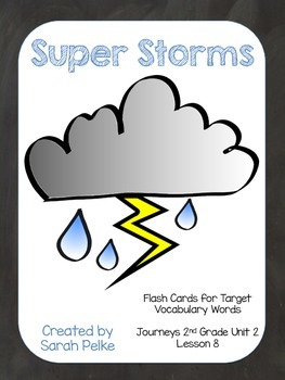 Vocabulary Flash Cards for Journey's Super Storms