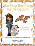 Vocabulary Flash Cards for Journey's The Dog That Dug for Dinosaurs