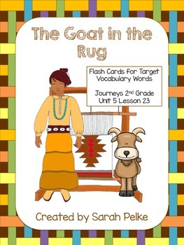 Vocabulary Flash Cards for Journey's The Goat in the Rug