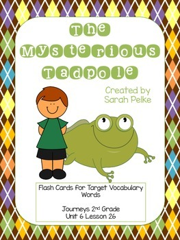 Vocabulary Flash Cards for Journey's The Mysterious Tadpole