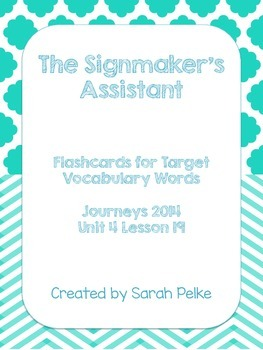 Vocabulary Flash Cards for Journey's The Signmaker's Assistant