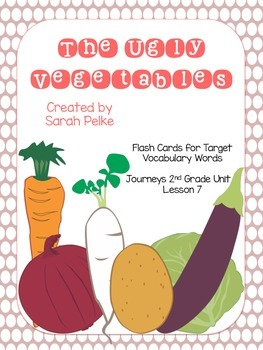 Vocabulary Flash Cards for Journey's The Ugly Vegetables