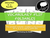 Vocabulary Flip Foldables