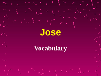 Vocabulary For Jose: Journey's Lesson 10
