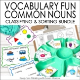 Common Nouns Activities | Classifying | Sorting | Centers