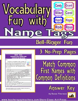 Vocabulary Activities: Fun with Names (3 Pages, Ans. Key, Gr. 4-7, $2)