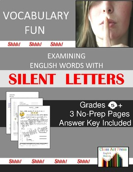 Vocabulary Activities: Words with Silent Letters (3 P., Ans. Key, Gr. 5-8, $3)