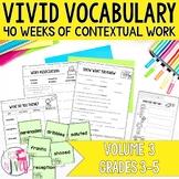 Vocabulary GROWING BUNDLE for Volume 3 (grades 3-5)