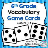 Vocabulary Game Cards Grade 6, Lessons 1-4